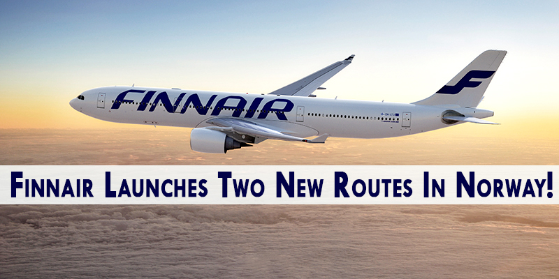 Finnair Launches Two New Routes In Norway!