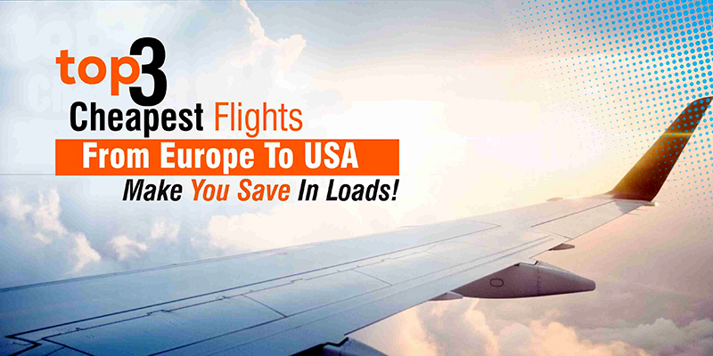 Iq Fares Best Deals On Flights From Usa To Europe